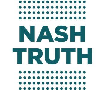 NASH TRUTH