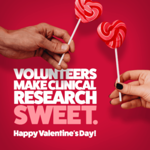 Volunteers make clinical research sweet, two hands holding heart shaped lollipops, happy valentines day, PCOS and fatty liver